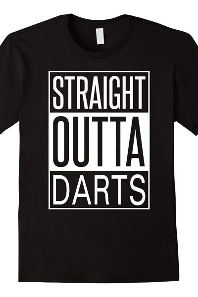 Straight Outta Darts Dart Games Sports