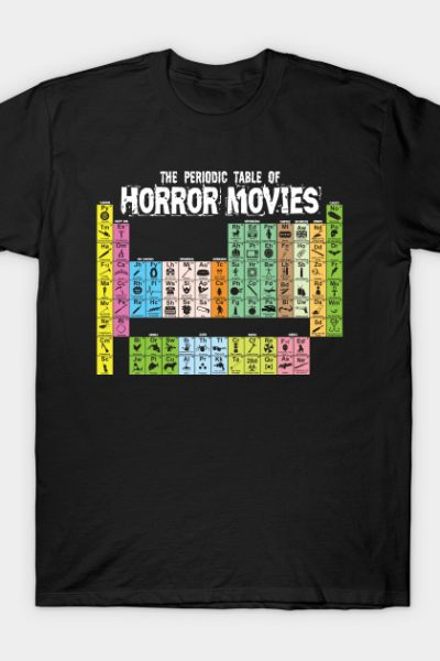 The Periodic Table of Horror Movies T-Shirt