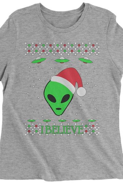 Aliens I Believe In Aliens Ugly Christmas Womens T-shirt