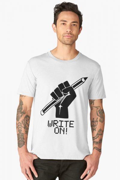 Creative Writer Write On Shirt.