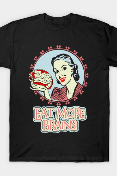 Eat More Brains T-Shirt