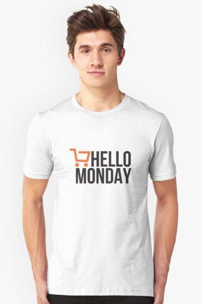 Hello Monday – Cyber Monday