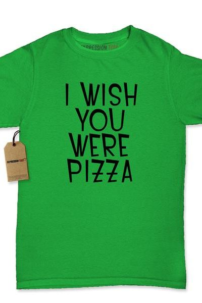 I Wish You Were Pizza Womens T-shirt