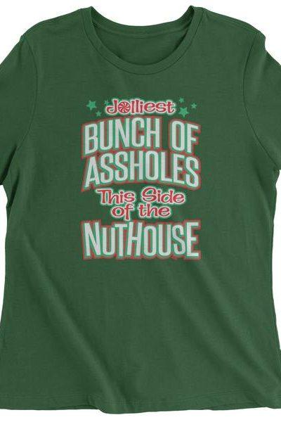 Jolliest Bunch Of A**holes  Womens T-shirt