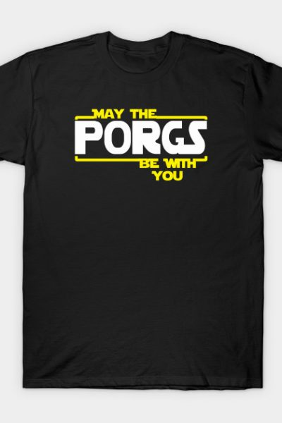 May the Porgs be with you T-Shirt