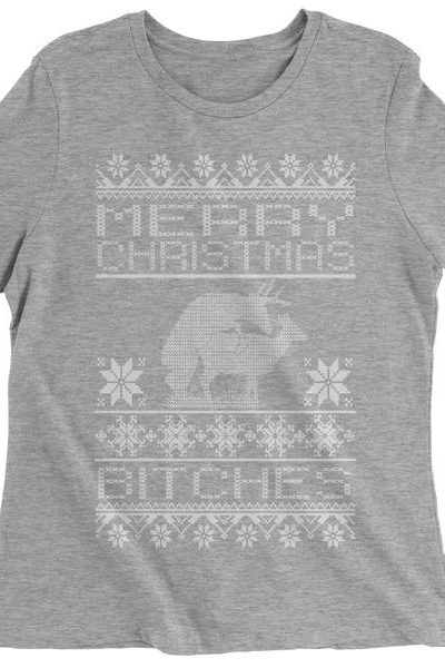 Merry Christmas B-tches Ugly Christmas Womens T-shirt