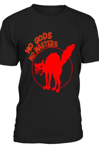 No Gods, No Masters! Anarchist T-Shirt