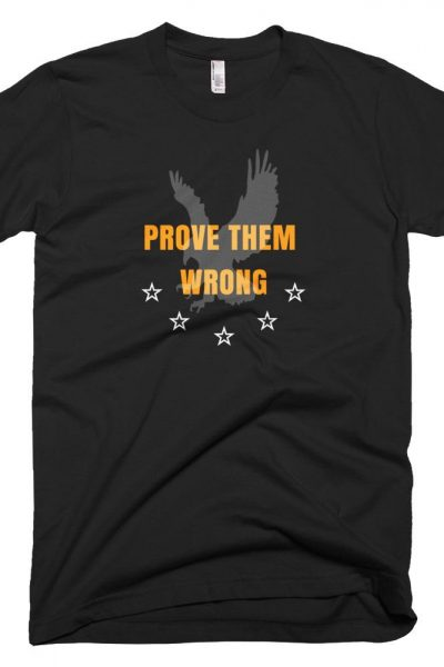 Prove Them Wrong T-Shirt