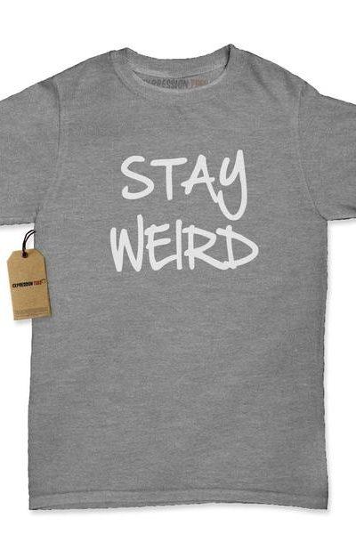 Stay Weird Womens T-shirt