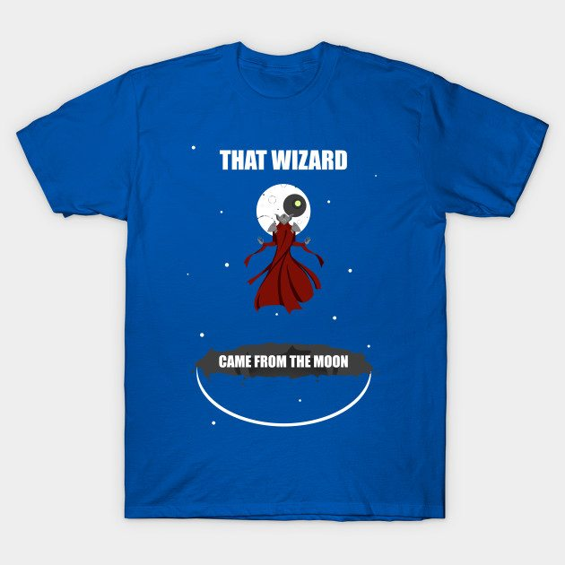 That Wizard Came From The Moon T Shirt Teehunter Com