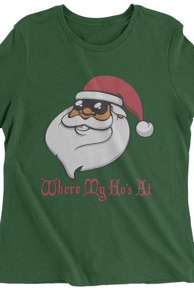 Where My Hos At Santa Clause Womens T-shirt