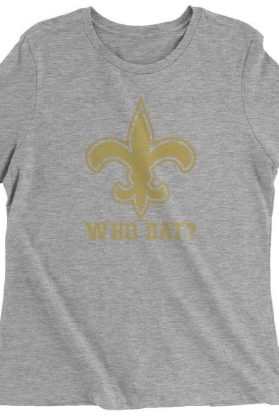 Who Dat? New Orleans Football  Womens T-shirt