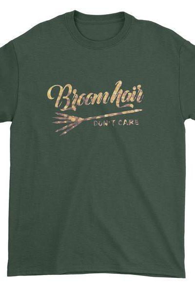 Broom Hair Don't Care Mens T-shirt