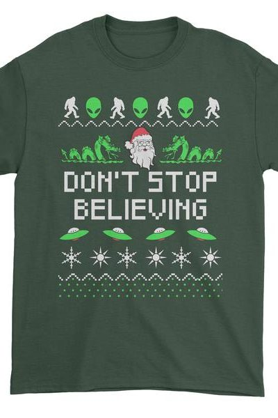 Don't Stop Believing Ugly Christmas Mens T-shirt