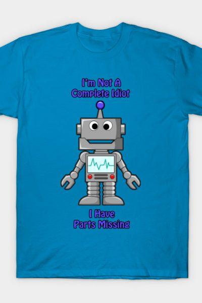 Funny Idiot Robot T-Shirt