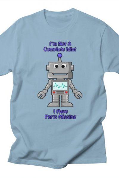 Funny Robot T-Shirt | DnGDesigns's Artist Shop