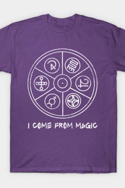 I Come From Magic T-Shirt