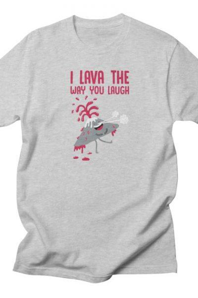 I Lava The Way You Laugh | Porky Roebuck Artist Shop