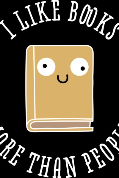 I Like Books More Than People T Shirt By Rock3tman Design By Humans