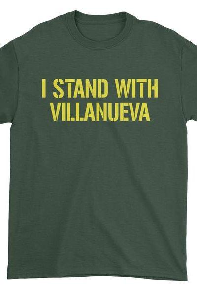 I Stand With Villanueva Mens T-shirt