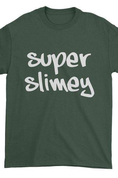Super Slimey Mens T-shirt