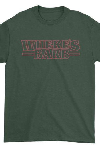 Where's Barb Strange Mens T-shirt