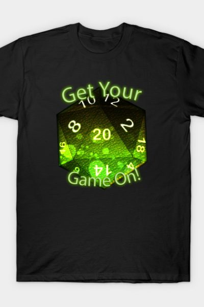 Get Your Game On! Green T-Shirt