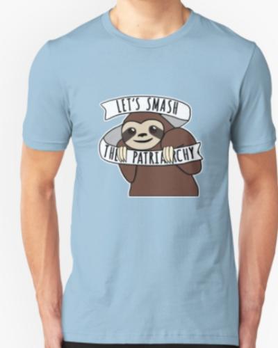 "Feminist Sloth ""Smash the Patriarchy"""