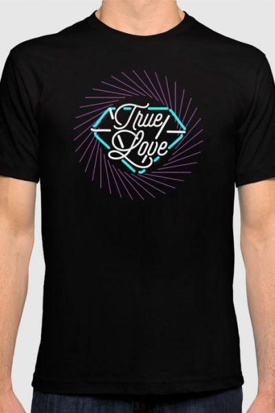 True Love T-shirt by therocketman