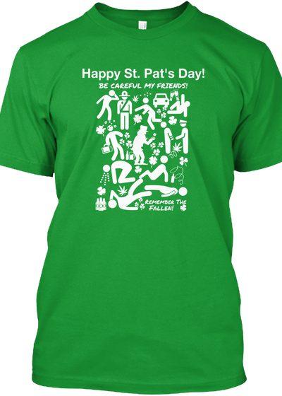 Be Careful St. Pat's Shirt