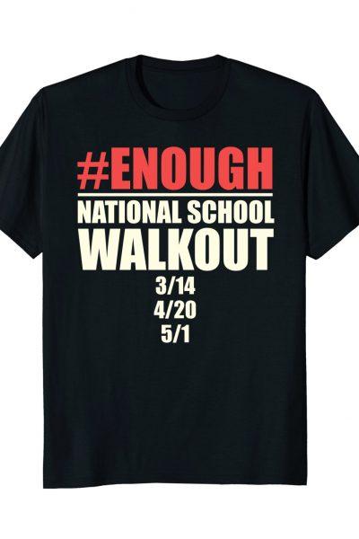 #Enough National School Walkout Days