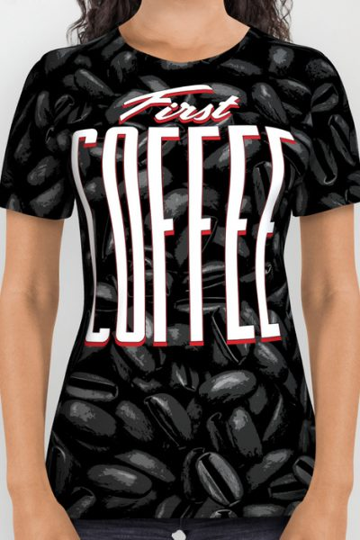 First COFFEE All Over Print Shirt by grandeduc