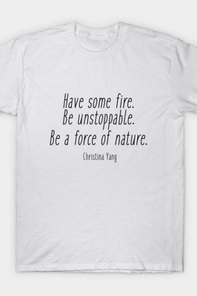 Grey's Anatomy – Have some fire T-Shirt