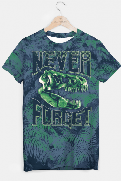 Never Forget T-Rex T-shirt, Live Heroes