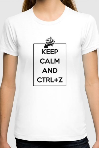 Keep Calm and Ctrl+Z T-shirt by pabrimel
