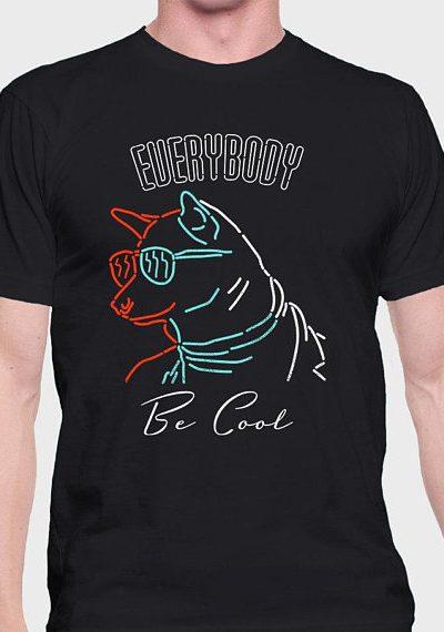 Everybody Be Cool –  Unisex Men's / Women's T-Shirt