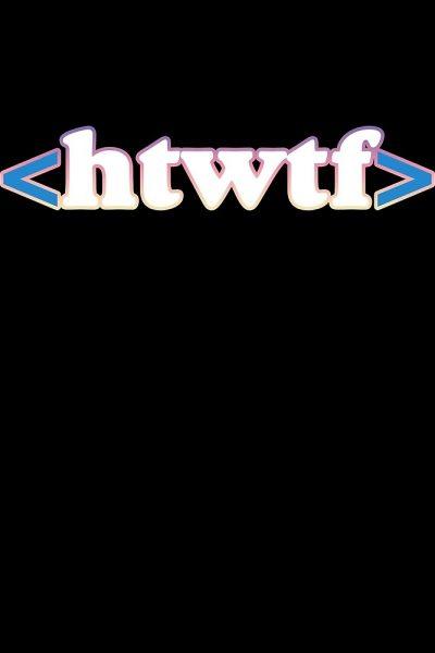 HTWTF