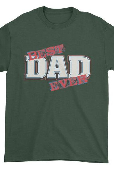 Best Dad Ever (Color) Father's Day Mens T-shirt