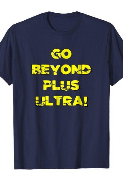 Go Beyond Plus Ultra My Hero
