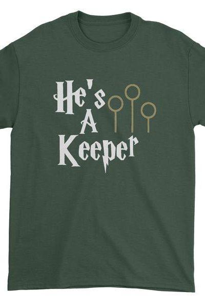 He's A Keeper Matching Quidditch Mens T-shirt
