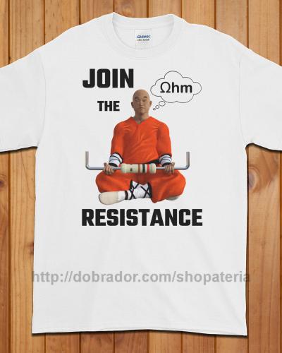 Join the Resistance T-Shirt (Unisex) | Dobrador Shopateria