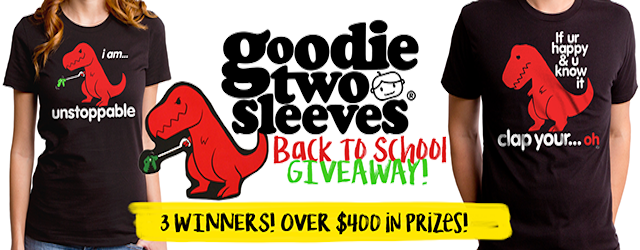 Goodie Two Sleeves Giveaway: Over $400 Prize Package