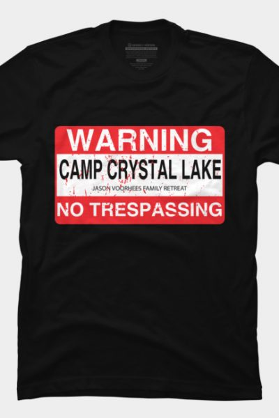 Camp Crystal Lake No Trespassing T Shirt By Oldtee Design By Humans