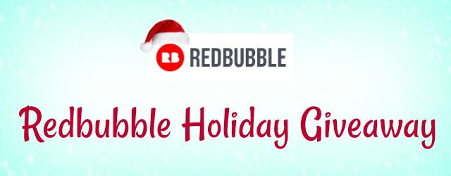 Announcing the Winners of the Redbubble $300 Holiday Giveaway