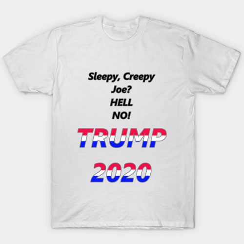 Sleepy, Creepy Joe? T-Shirt