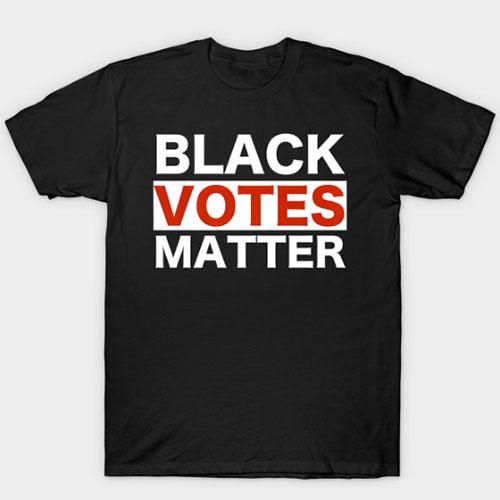 Black Votes Matter T-Shirt Election Voters Rights BLM Pride T-Shirt