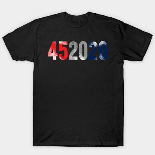 Donald Trump 452020 Election 2020 T-Shirt