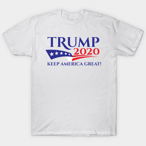 TRUMP2020 KEEP AMERICA GREAT! T-Shirt