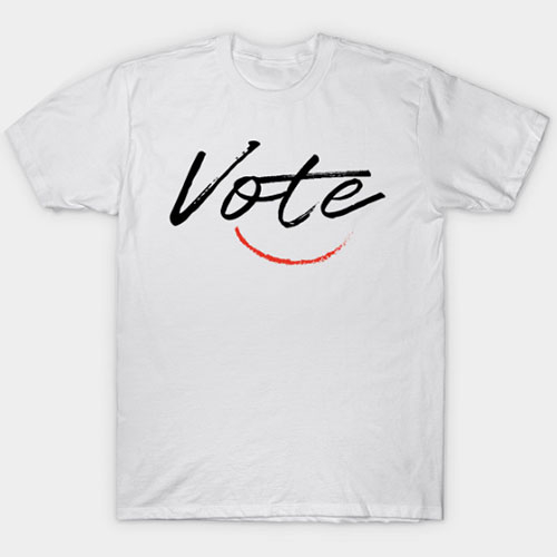 Vote Shirt, 2020 Presidential Election T-Shirt