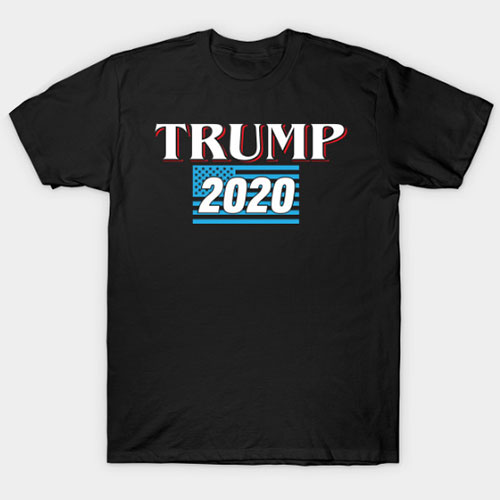 Trump 2020 for President Republican politics government gift T-Shirt